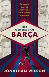 Het geheim van Barça - Jonathan Wilson