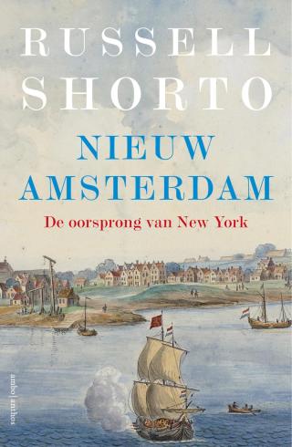 Nieuw Amsterdam - Russell Shorto