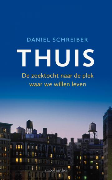 Thuis - Daniel Schreiber