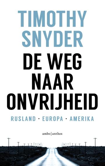 De weg naar onvrijheid - Willem van Paassen