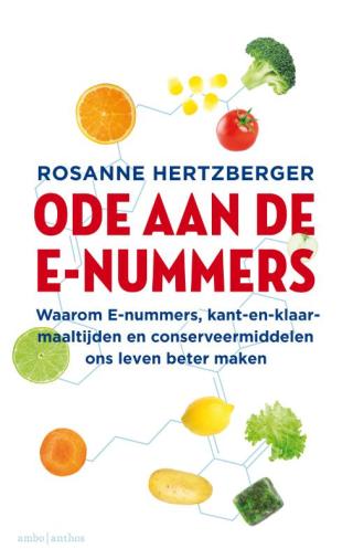 Ode aan de e-nummers - Rosanne Hertzberger
