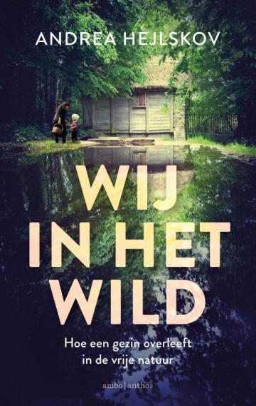 Wij in het wild - Andrea Hejlskov