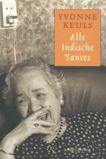 Alle Indische tantes - Yvonne Keuls
