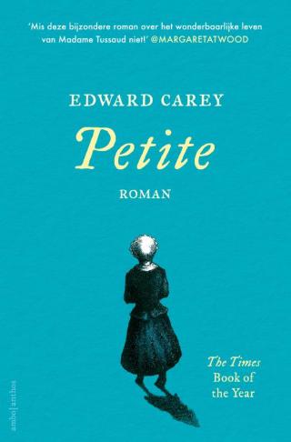 Petite - Edward Carey