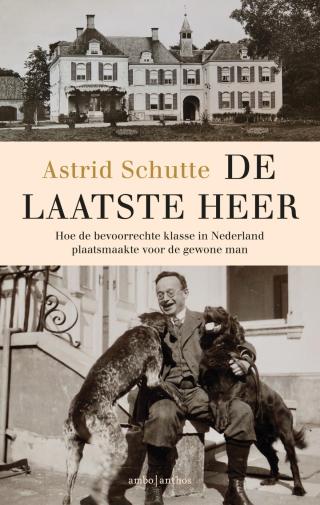De laatste heer - Astrid Schutte