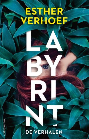 Labyrint- De verhalen - Esther Verhoef