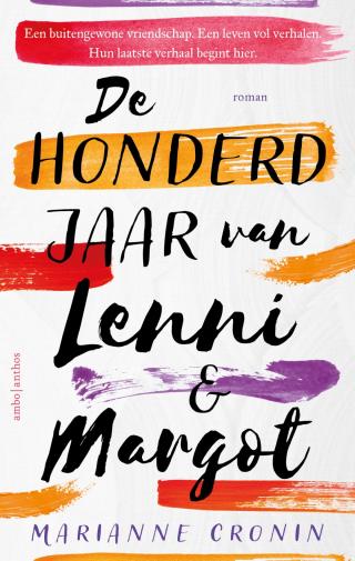 De honderd jaar van Lenni en Margot - Marianne Cronin