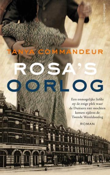 Rosa's oorlog - Tanya Commandeur