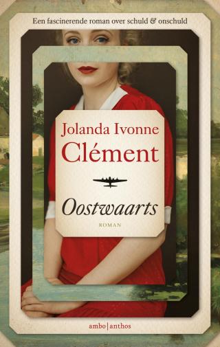 Oostwaarts - Jolanda Ivonne Clément