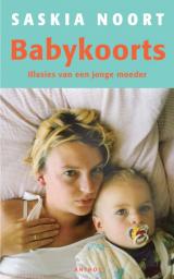 Babykoorts - Saskia Noort