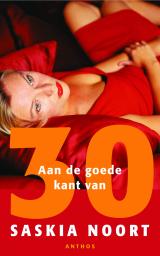 Aan de goede kant van 30 - Saskia Noort