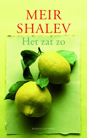Het zat zo - Meir Shalev