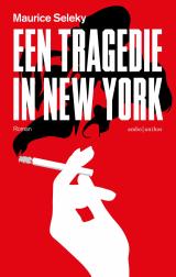Een tragedie in New York - Maurice Seleky