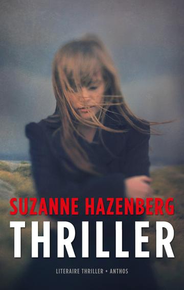 Thriller - Suzanne Hazenberg