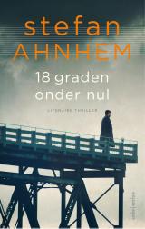 18 graden onder nul - Stefan Ahnhem
