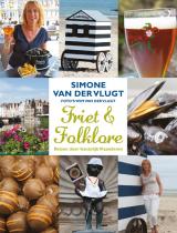 Friet en folklore - Simone van der Vlugt