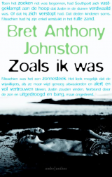 Zoals ik was - Bret Anthony Johnston