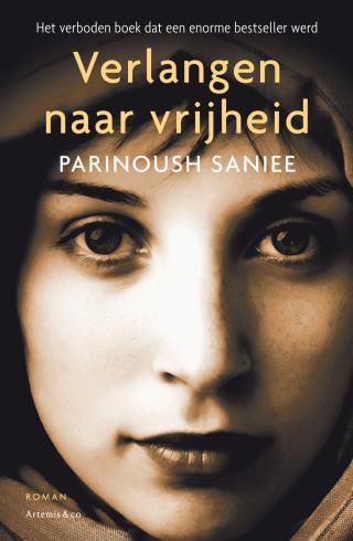 Verlangen naar vrijheid - Parinoush Saniee
