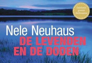 De levenden en de doden - Nele Neuhaus