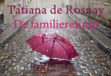 De familiereünie DL - Tatiana de Rosnay