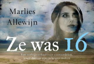Ze was 16 - Marlies Allewijn