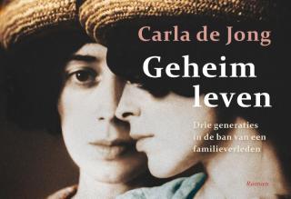 Geheim leven - Carla de Jong