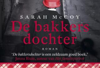 De bakkersdochter - Sarah McCoy