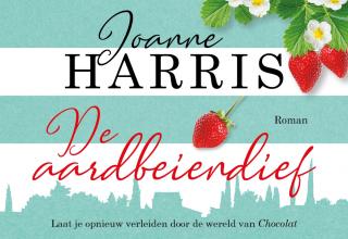 De aardbeiendief DL - Joanne Harris