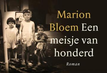 Een meisje van honderd - Marion Bloem